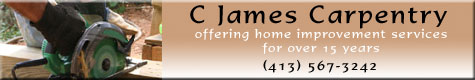 C James Carpentry offering home improvement services for over 15 years, contractor windows doors