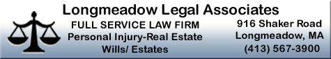 Longmeadow Legal Associates Scibelli personal injury real estate wills estates liquor license transfers commercial leases insurance disputes