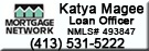 Call Katya Magee of Mortgage Network for all of your home financing needs including fixed/ variable rate mortgage, home improvement loans, etc.
