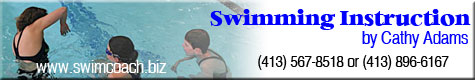 Swim Instruction by Cathy Adams, Longmeadow, East Longmeadow, Enfield, Suffield and surrounding communities. Teaching adults as well as children as young as 3 years old